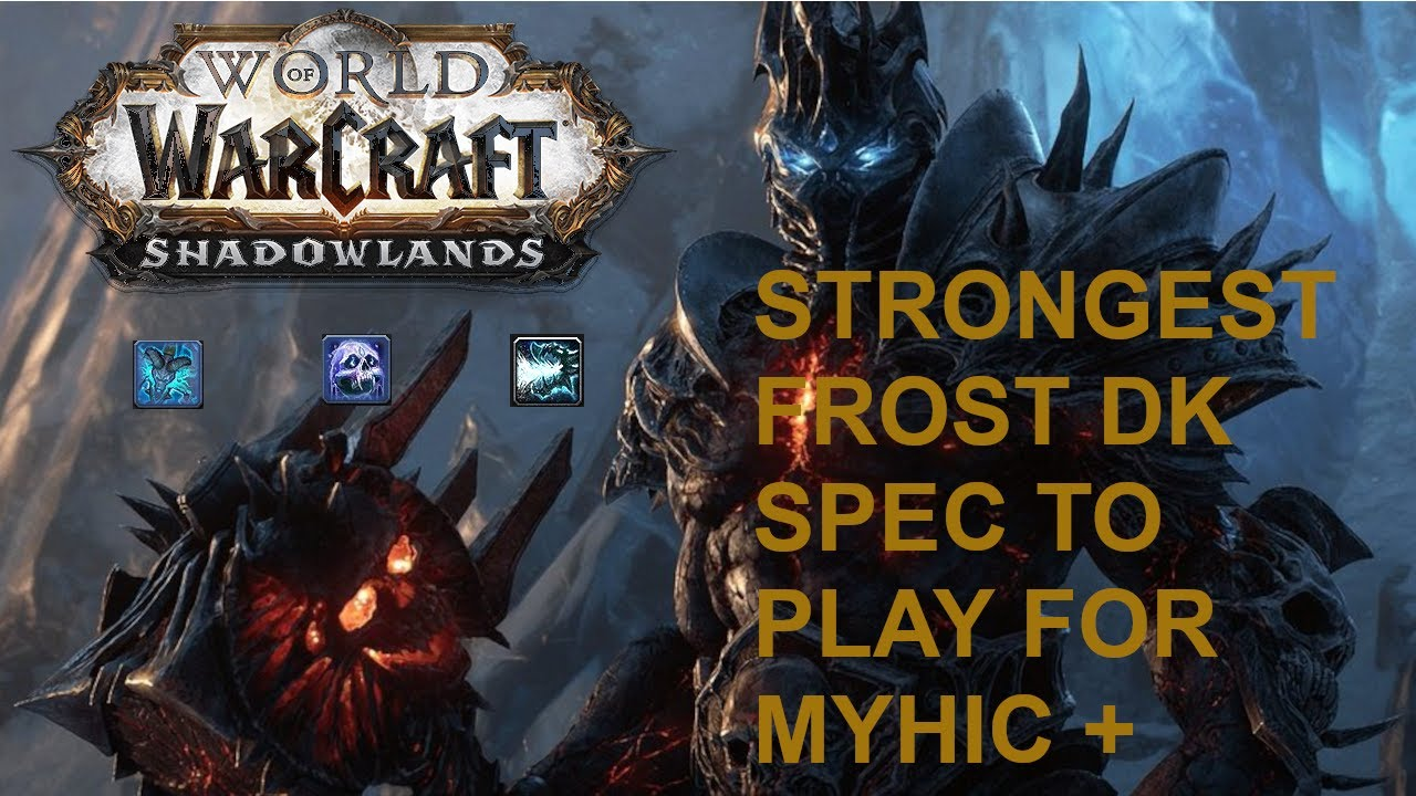 Frost Death Knight Strongest Build In Mythic 9 0 2 Youtube