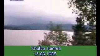 Khutba Jumma:15-03-1985:Delivered by Hadhrat Mirza Tahir Ahmad (R.H) Part 1/3
