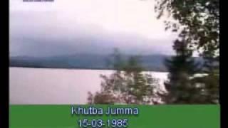 Khutba Jumma:15-03-1985:Delivered by Hadhrat Mirza Tahir Ahmad (R.H) Part 1/3