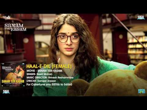 Haal E Dil Female Version   Full Audio Song   Sanam Teri Kasam   Harshvardhan, Mawra   Himeshvia tor