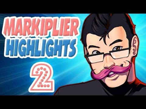 Markiplier Highlights #2