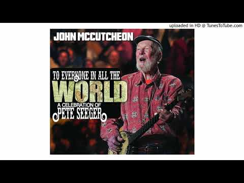 Talking Union - To Everyone In All The World: A Celebration of Pete Seeger Mp3