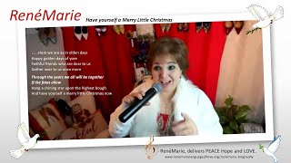 RenéMarie ~ Have yourself a Merry Little Christmas