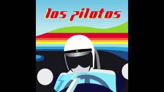 Los Pilotos - Neumotorix