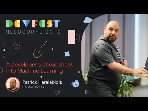 Patrick Haralabidis - A Developer's Cheat Sheet Into Machine Learning