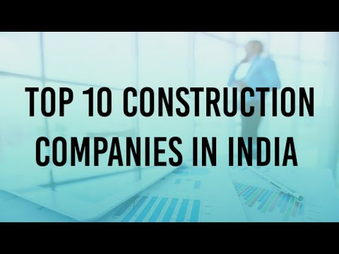 Top 10 construction companies in India | CIVIL ENGINEERING WORLD