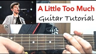 """A Little Too Much"" Shawn Mendes Guitar Tutorial (Guitar Lesson)- Easy Chords"
