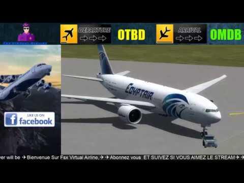 EGYPTAIR Boeing -777✈✈DOHA ✈✈DUBAI ✈✈ | Live Stream ] ✈ | FSX|P3D | 9 Mar 2017