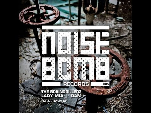The Braindrillerz - Fight Music - [NOISE BOMB #05]