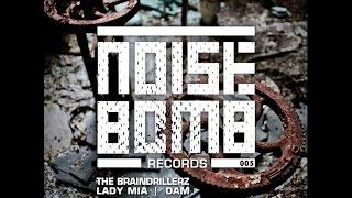 The Braindrillerz - Fight Music - [NOISE BOMB #05]