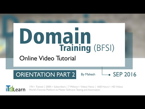 Domain Training Tutorials (Orientation part 02) ( Banking an