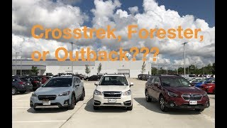 Which Subaru is right for you? | Crosstrek, Forester, Outback