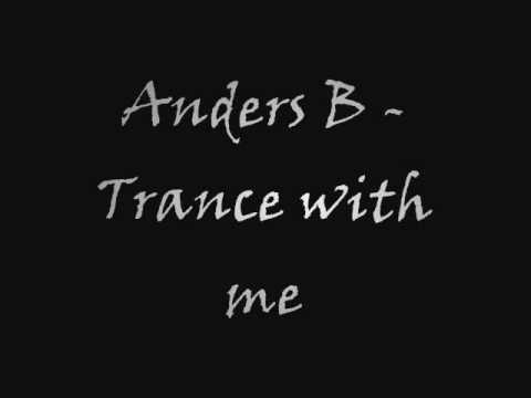 Anders B - Trance with me