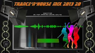 Download Trance'n'House Mix 2013 20 MP3 song and Music Video