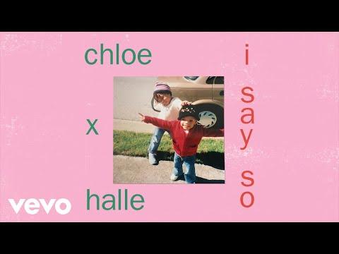 Chloe x Halle - I Say So (Audio)