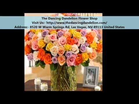 The Dancing Dandelion Flower Shop Las Vagas Flower Delivery