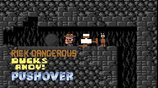 Rick Dangerous, Ducks Ahoy!, Pushover - RetroArcade #16