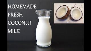 COCONUT MILK | How to Make Fresh Coconut Milk | Homemade Fresh Coconut Milk