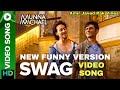 Muna Michael SWAG Video Song Funny Version Nawazuddin Saddiqu Tiger Shroff 2017 mp3