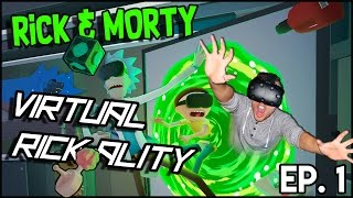 RICK AND MORTY VR GAME - Rick and Morty: Virtual Rick-ality ( HTC VIVE )