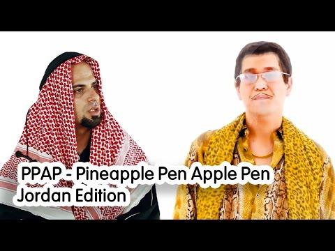 PPAP - Pen Pineapple Apple Pen - Amees (Jordan Edition) - اناناس قلم تفاح قلم