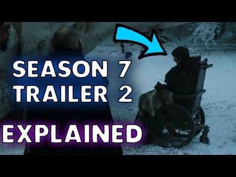 Game of Thrones Season 7 Trailer 2 EXPLAINED! Official Trailer Breakdown!