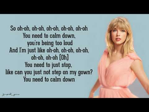 Taylor Swift – You Need To Calm Down (Lyrics)