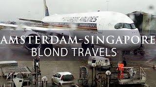 SINGAPORE AIRLINES Amsterdam to Singapore SQ 323 Premium Economy. Blond Reports.
