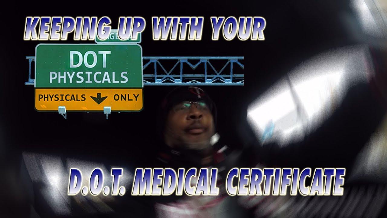 Keeping Up With Your Dot Medical Certificate W Jr Schugel Vlog