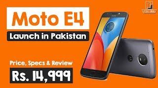 Moto E4 vs E4 Plus launch in Pakistan - Moto E4 Price, Specification & Review