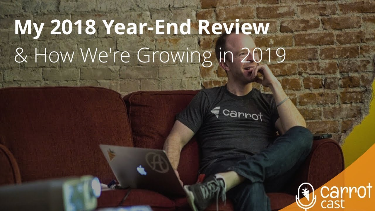 My 2018 Year-End Review and How We're Growing in 2019 with Trevor Mauch