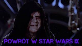 Potwierdzona Teoria: Palpatine wraca w Star wars 9 OMG!!!!!!!!!