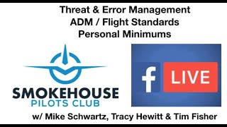 Threat & Error Management, ADM, Flight Standards & Personal Minimums