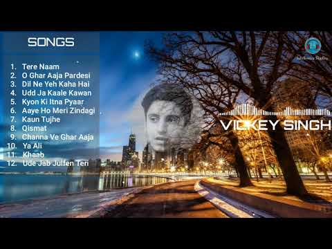 Vicky Singh Jukebox | Vicky Singh All Songs | Vicky Singh Latest Songs Collection 2018 | Best Songs