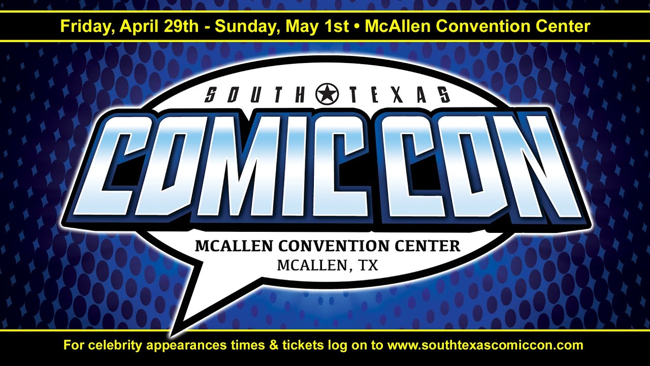 south texas comic con april 29th may 1st 2016 mcallen convention rh youtube com