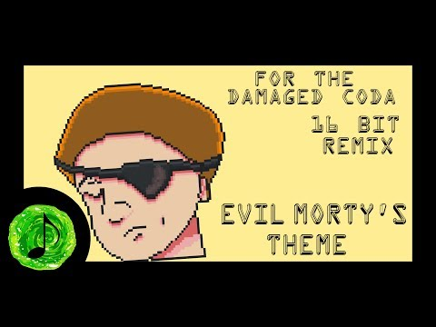 For the Damaged Coda (Evil Morty's Theme) [ 16 Bit Remix ]