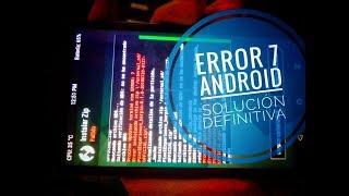 Solución al Error: 7 TWRP al Instalar ROM Android 6,7,8, todos los dispositivos