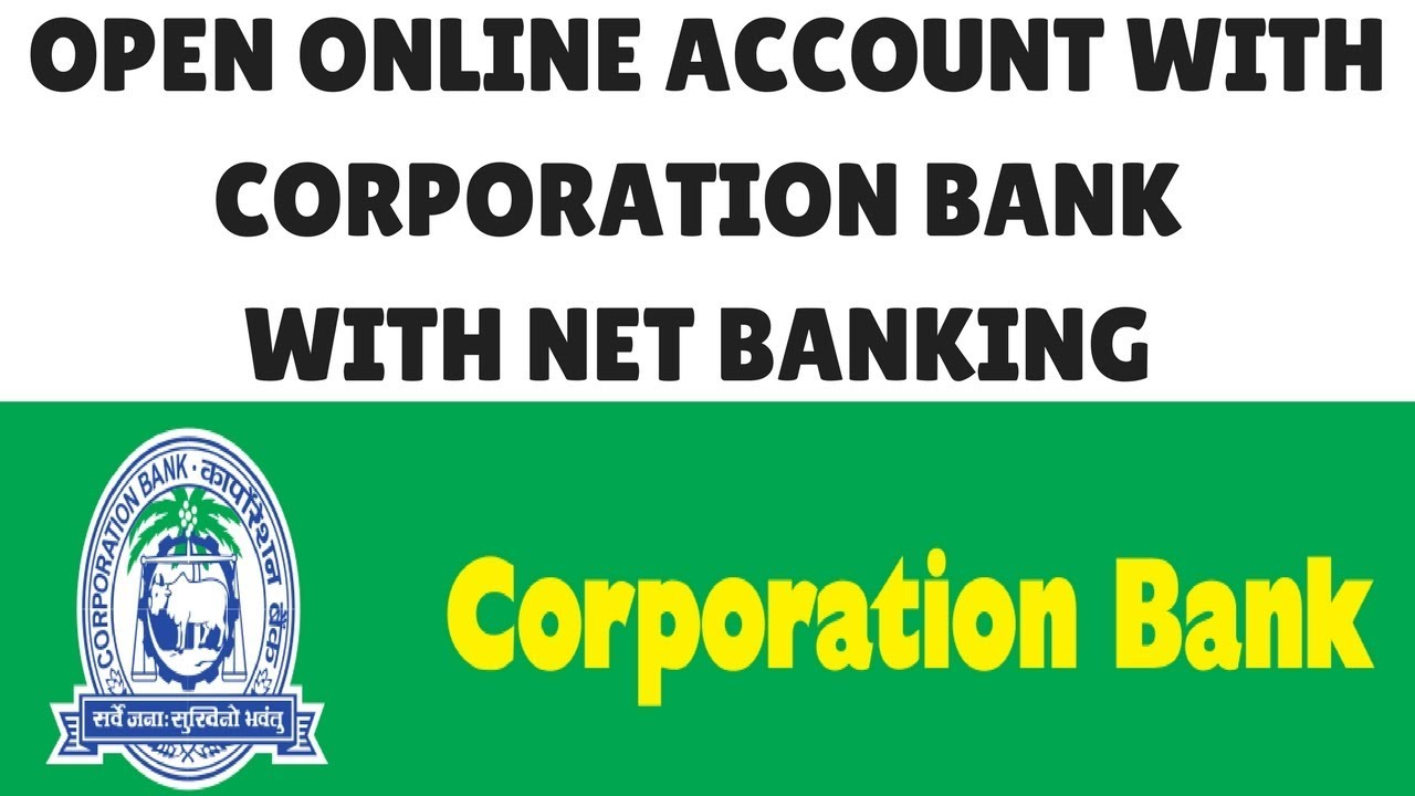 Corporation Bank Online Account Opening Corporation Net Banking