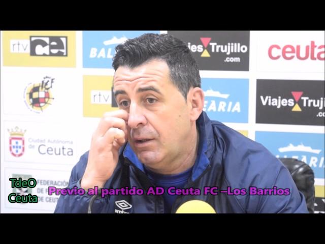 Previo AD Ceuta-Los Barrios 24ª jornada 2017
