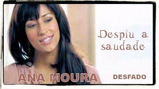 Ana Moura *Desfado #04* Despiu a saudade