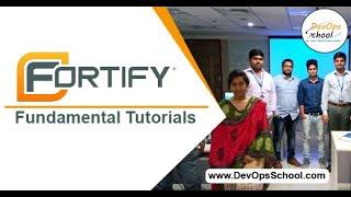 Fortify Fundamental Tutorials- December 2019 by DevOpsSchool