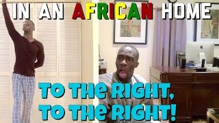 In An African Home: To The Right, To The Right!