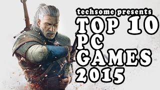 Top 10 PC Games for 2015 (High Definition)