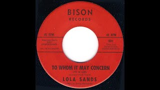 Lola Sands - To Whom It May Concern - (Bison)