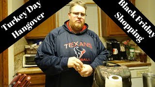 Turkey Day Hangover | Vlog