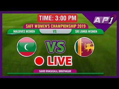 SAFF WOMEN'S CHAMPIONSHIP 2019 || MALDIVES WO VS SRI LANKA WO || LIVE || DAY 4 MATCH 4