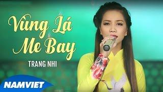 Vùng Lá Me Bay - Trang Nhi [MV Official]