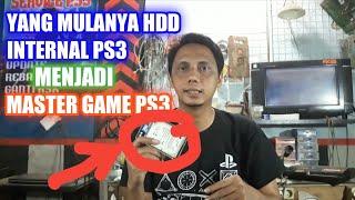 CARA MENGUBAH HDD INTERNAL PS3 MENJADI MASTER GAME PS3 | MEMBUAT HDD EXTERNAL PS3