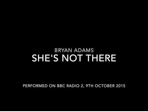 Bryan Adams - She's Not There (Zombies Cover Live on BBC Radio 2)