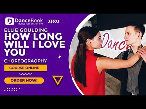 Ellie Goulding - How Long Will I Love You - Wedding Dance [DanceBook]